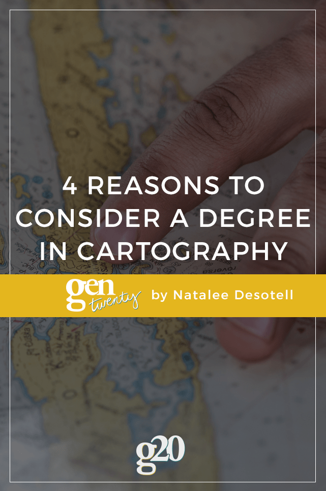Four Reasons to Consider a Degree in Cartography